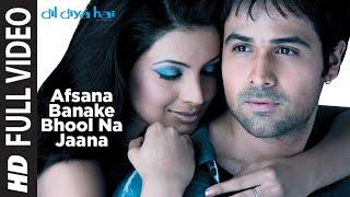 Download Afsana Banake Bhool Na Jaana [Full Song] | Dil Diya Hai