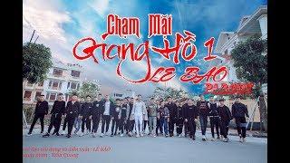 CHẠM MẶT GIANG HỒ 1 | LÊ BẢO Official