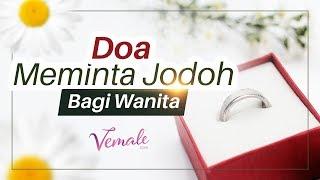 Doa & Cara Meminta Jodoh yang Baik Bagi Para Wanita