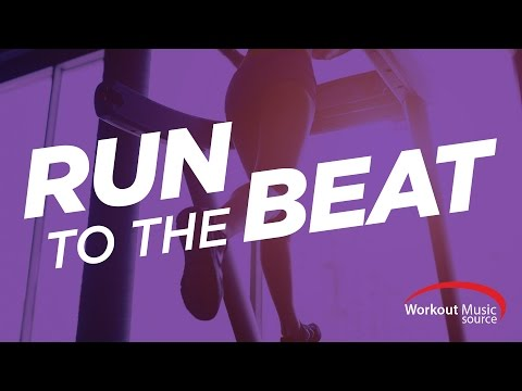 Workout Music Source  Run To The Beat Cardio Mix 160 BPM