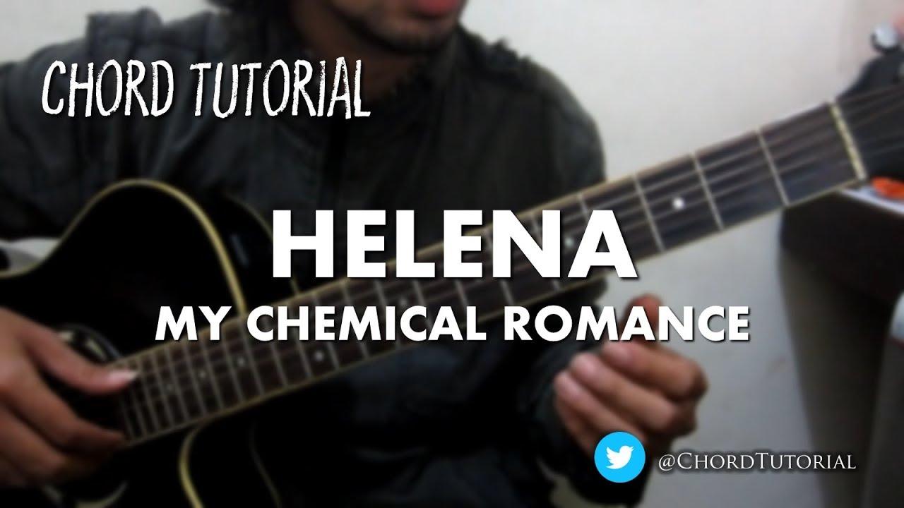 Helena My Chemical Romance Chord Youtube