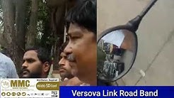 Versova Link Road Band
