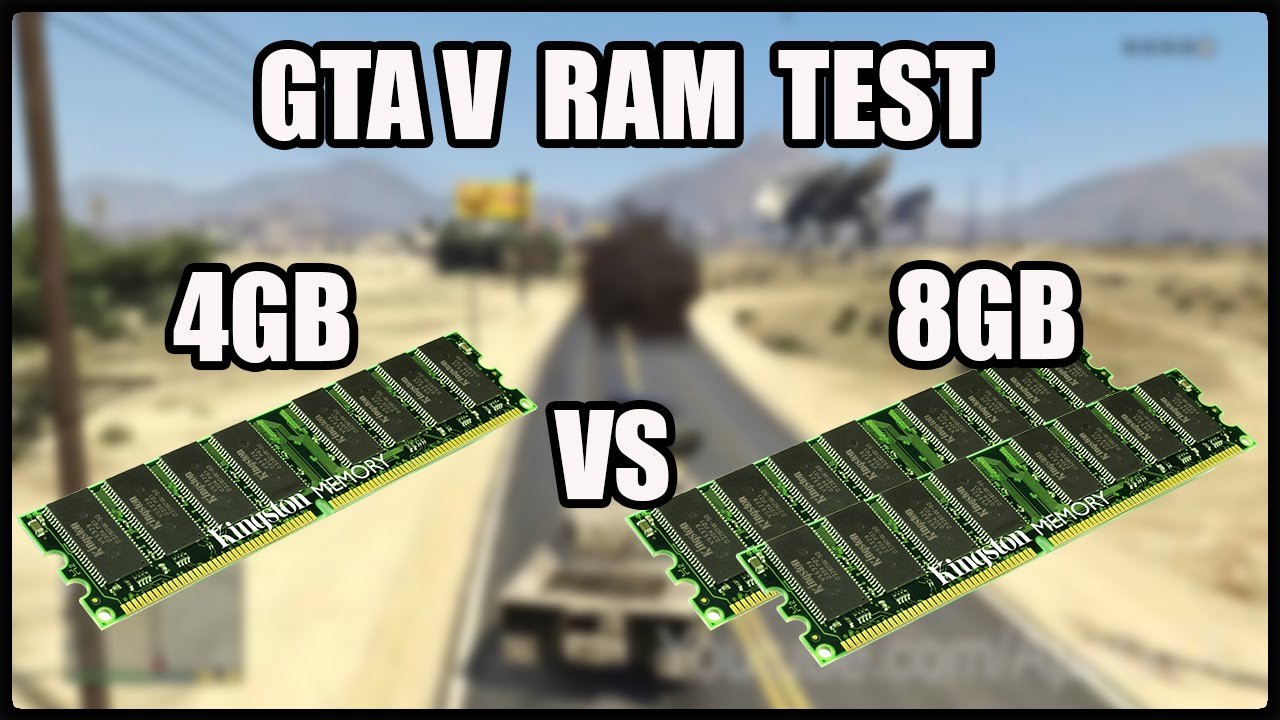 Gta V Ram Test 4gb Ddr3 1333mhz Vs 8gb Youtube 4 Gb Pc12800 Kingston Untuk Pc