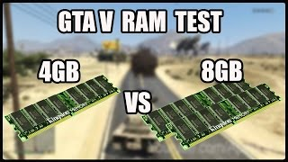 Gta V RAM Test 4gb DDR3 1333mhz vs 8gb DDR3 1333mhz