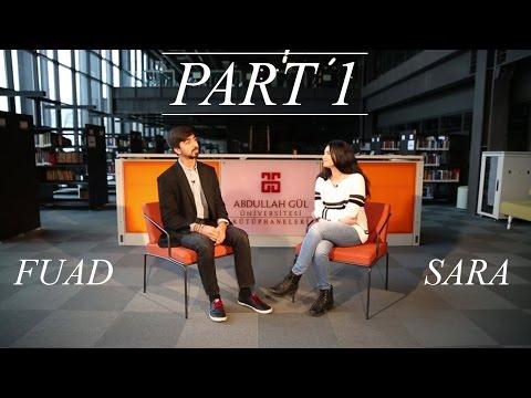 Meet Sara & Fuad - Abdullah Gül University International Students - Part 1