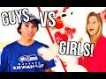 Guys Vs Girls Valentine's Day!