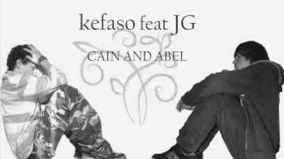 kefaso feat. JG - Cain and Abel