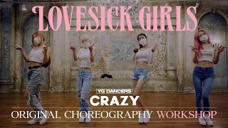 "Original Choreography Workshop BLACKPINK - ""Lovesick Girls"" / Silvergun of CRAZY"
