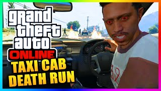 GTA 5 Online - TAXI CAB DEATH RUN! Impossible & Hilarious Taxi Challenge! (GTA 5 Gameplay)(, 2015-04-28T23:14:28.000Z)
