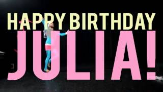 Happy Birthday, Julia