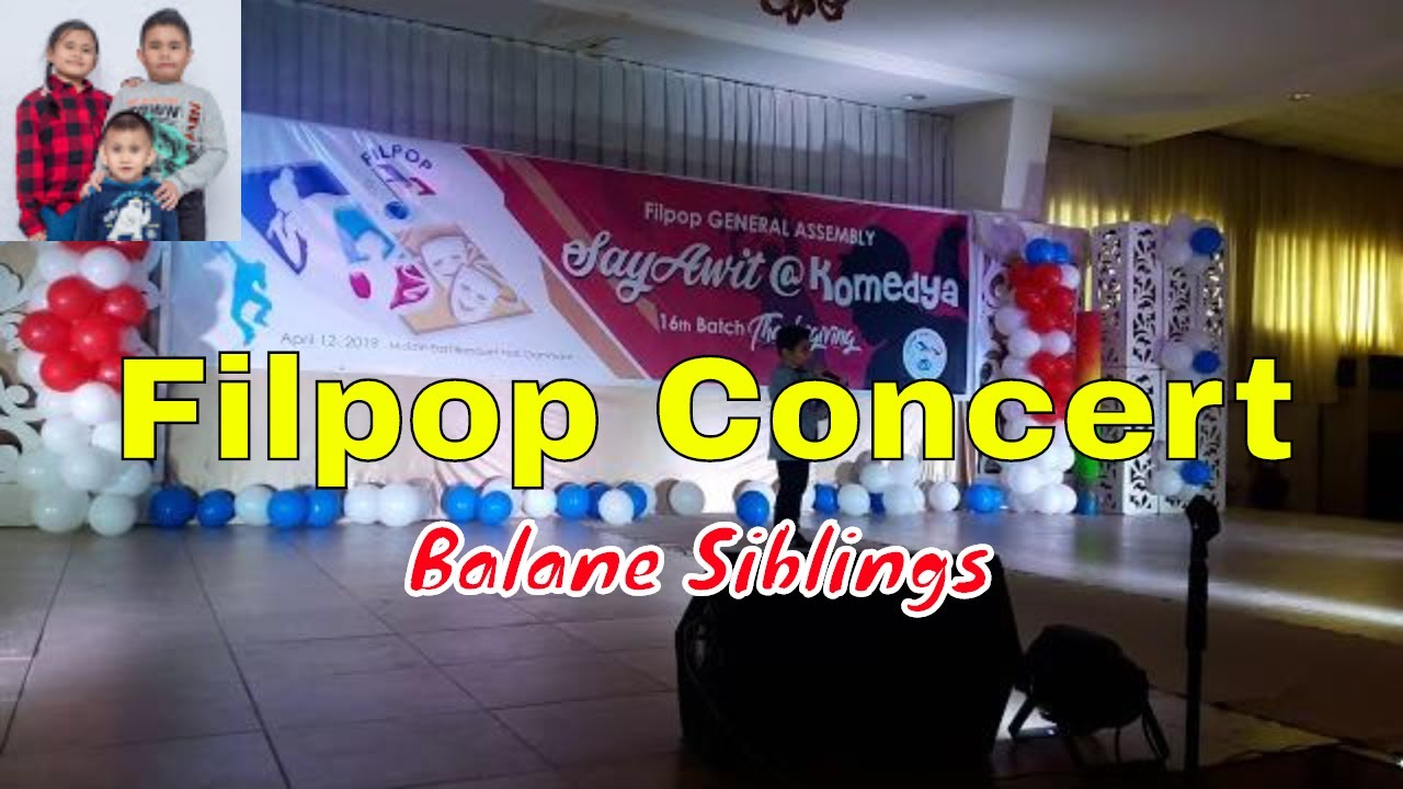 FILPOP Concert - Balane Siblings