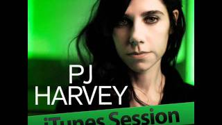 PJ Harvey - The Words that Maketh Murder ( iTunes Sessions EP )