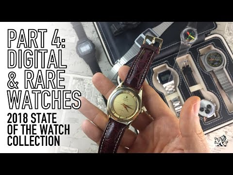 My Collection 2018 Part 4 - Rare & Digital Watches - Univers