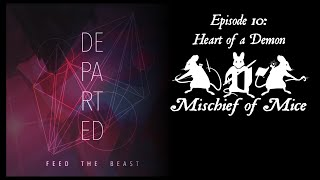 Departed (Server Play): Episode 10 - Heart of a Demon
