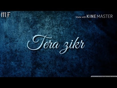 Tera Zikr Jisme Hua Na Ho | Tera Zikr | Whatsapp Status Song With Download Link | Darshan Raval