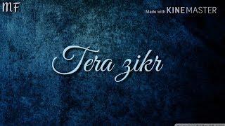 Tera zikr jisme hua na ho | Tera zikr | whatsapp status song with download link | darshan raval
