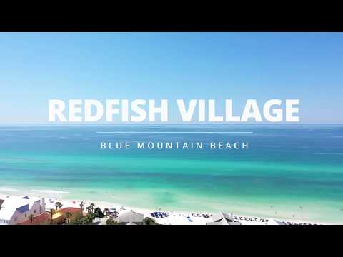 Welcome To Redfish Village In Blue Mountain Beach