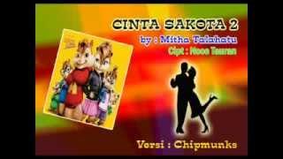 Cinta Sakota Remix Chipmunk