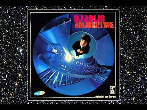 DJ ADLIB - INTRO - ADLIBERTINE - ALPHABET ZOO - DROPPIN' SCIENCE