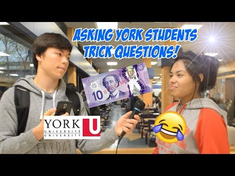 ASKING YORK UNIVERSITY STUDENTS TRICK QUESTIONS FOR $10!!