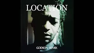 Khalid - Location (Godson Remix)