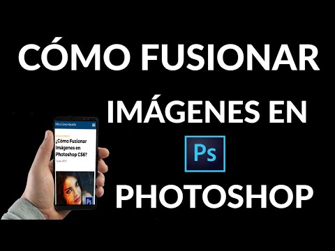 Cómo Fusionar Imágenes en Photoshop CS6