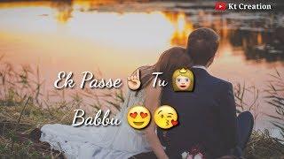 💞 Ek Pase Tu Babu Whatsapp Status 💞    Tere Yaar Bathere Ne Status    30 Sec Status    Kt Creation