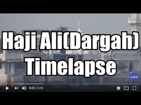 Haji Ali Dargah Timelapse - Mumbai