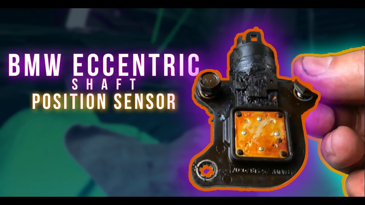 bmw eccentric shaft sensor where it s located and common failures [ 1280 x 720 Pixel ]