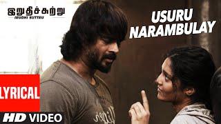 Usuru Narambulay Lyrical Video Song | Irudhi Suttru | R.Madhavan, Ritika Singh | Santhosh Narayanan