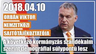 A példaképem Orbán Viktor nemzetközi sajtótájékoztatója 18 04 10