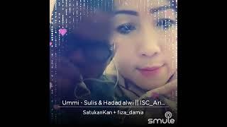 Ummi Sulis & Haddad alwi