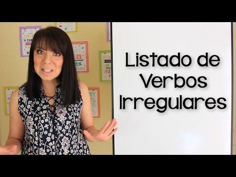 LISTADO DE VERBOS IRREGULARES