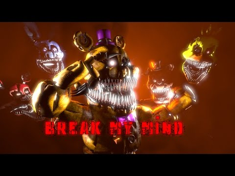 Break My Mind-DAGames-(FNAF SFM) !!REDO!!