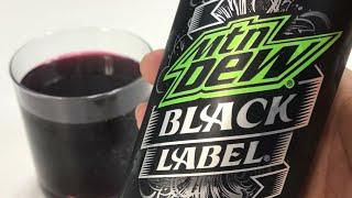 Mountain Dew Black Label with Dark Berry Flavor Taste Test