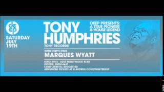 Tony Humphries @ Deep Presents A True Pioneer And Legend, King King, L.A. 19/07/2014