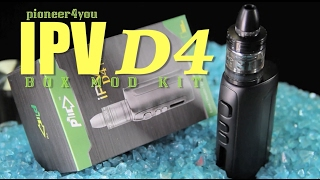 NEW IPV D4 Kit by Pioneer4you ~MOD and TANK COMBO REVIEW~(FIRST LOOK)