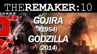 The Remaker: Gojira (1954) vs. Godzilla (2014)