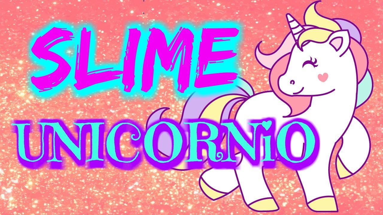 Cómo Hacer Slime De Unicornio Casero Con Bórax Y Cola Blanca Youtube