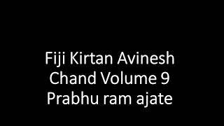 Download lagu Fiji Kirtan Avinesh Chand Volume 9 Prabhu ram ajate
