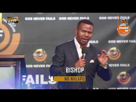 GNF Richards Bay - Bishop ND Nhlapo, Never Stop Praying