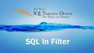 Sql Training Online - Sql In Filter