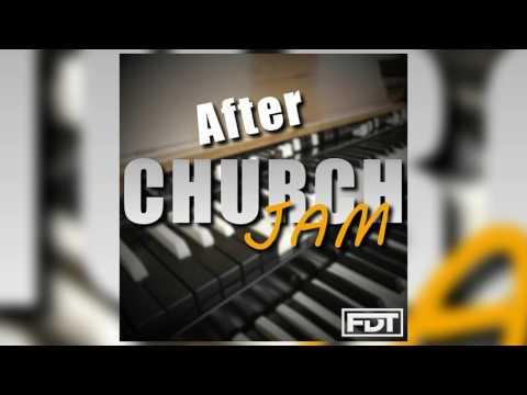 FDT After Church Jam - Drumless (www.FreeDrumlessTracks.net)