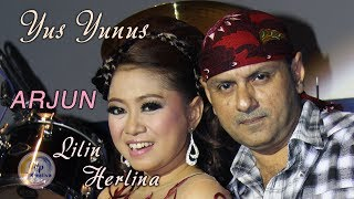 Yus Yunus Feat Lilin Herlina - Arjun  ( Official Music Video )