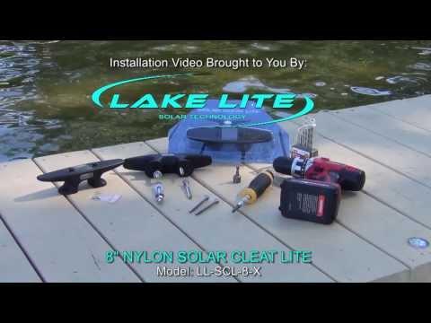 8in Nylon Solar Cleat Light Installation Video
