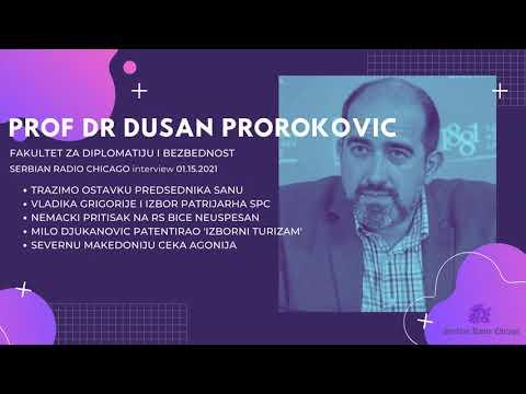 EXCLUSIVE! NEW! SERBIAN RADIO CHICAGO - PROF DR DUSAN PROROKOVIC 01.15.21