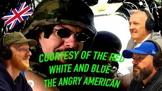 Courtesy Of The Red White And Blue The Angry American Reaction Office Blokes React