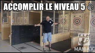 TECHNIQUE NIVEAU 5 - LIGUE DE LANCER DE HACHES