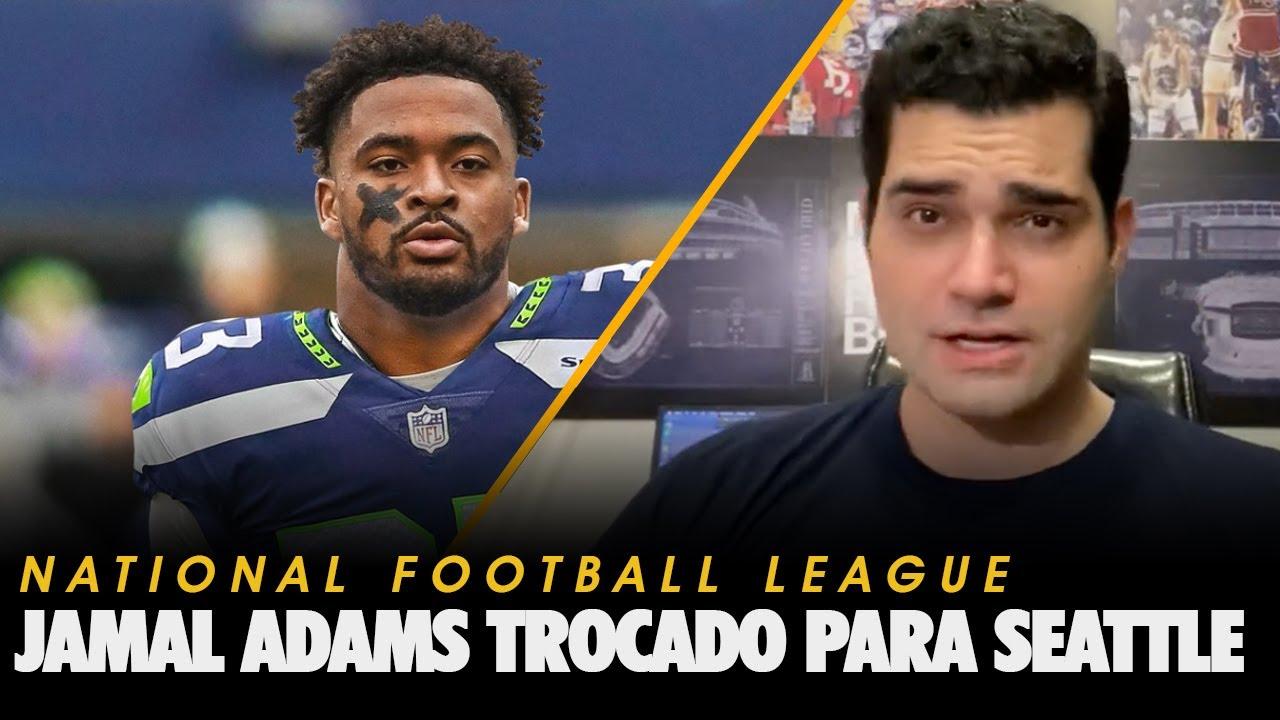 Por que a troca de Jamal Adams para os Seahawks faz sentido