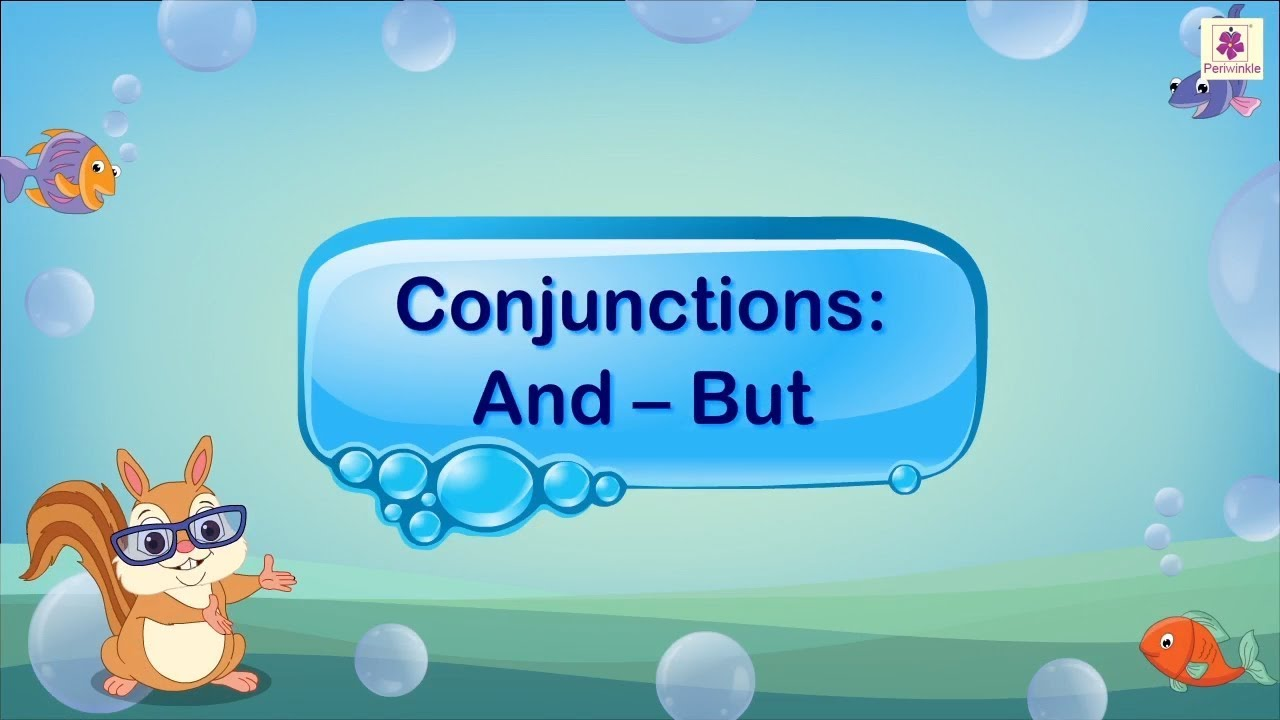 Using Conjunctions And And But In Sentences English Grammar For Kids Periwinkle Youtube